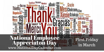 Friday, March 3rd Is Employee Appreciation Day
